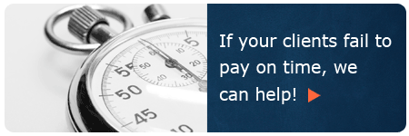 If your clients fail to pay on time we can help